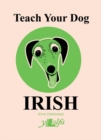 Teach Your Dog Irish - Book