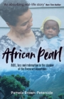 African Pearl : AIDS, loss and redemption in the shadow of the Rwenzori Mountains - Book
