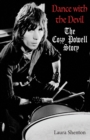 Dance With The Devil : The Cozy Powell Story - Book