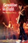Sensitive to Light : The Rainbow Story - Book