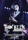 Thin Lizzy: A Visual Biography - Book
