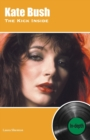 Kate Bush The Kick Inside : In-depth - Book