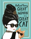 Behind Every Great Woman is a Great Cat - Book