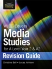 WJEC/Eduqas Media Studies for A level Year 2 & A2: Revision Guide - Book