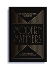 The School of Life Guide to Modern Manners - Book