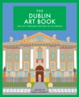 The Dublin Art Book : The city through the eyes of its artists - eBook