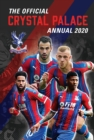 The Official Crystal Palace Annual 2020 - Book
