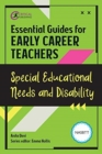 Essential Guides for Early Career Teachers: Special Educational Needs and Disability - Book