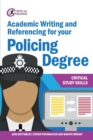 Academic Writing and Referencing for your Policing Degree - Book
