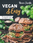 Vegan & Easy : 70 Amazingly Simple and Delicious Recipes - Book