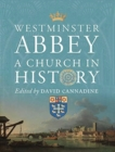 Westminster Abbey - A Church in History - Book