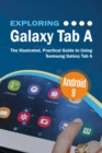 Exploring Galaxy Tab A : The Illustrated, Practical Guide to using Samsung Galaxy Tab A - eBook