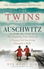 The Twins of Auschwitz : The inspiring true story of a young girl surviving Mengele's hell - Book