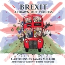Brexit : A Drawn-Out Process - Book