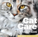 Cat Care : The Essential Guide - Book