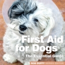 First Aid for Dogs : The Essential Guide - Book