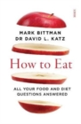 How to Eat : all your food and diet questions answered - Book
