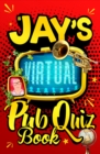 Jay's Virtual Pub Quiz Book - Book