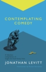 Contemplating Comedy - Book
