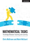 Mathematical Tasks : The Bridge Between Teaching and Learning - Book