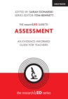 The researchED Guide to Assessment : An evidence-informed guide for teachers - Book