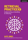 Retrieval Practice 2 : Implementing, embedding & reflecting - Book