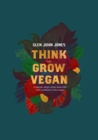 Think And Grow Vegan - Book