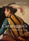 Caravaggio'S Cardsharps on Trial: Thwaytes v. Sotheby'S - Book