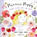 Princess Poppy : Please, please save the bees - Book
