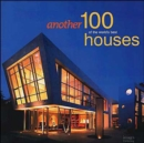 Another 100 of the World's Best Houses - Book