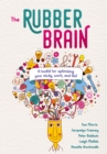 The Rubber Brain : A toolkit for optimising your study, work, and life! - eBook