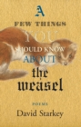 A Few Things You Should Know About the Weasel - eBook