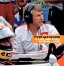 Tyler Alexander: A Life and Times with McLaren - Book