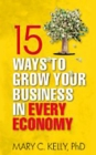 15 Ways to Grow Your Business in Every Economy - eBook