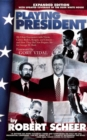 Playing President : My Close Encounters with Nixon, Carter, Bush I, Reagan, and Clinton-and How They Did Not Prepare Me for George W. Bush - eBook