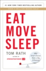 Eat Move Sleep : How Small Choices Lead to Big Changes - eBook