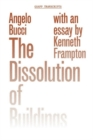 The Dissolution of Buildings - Book