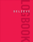 Believe Logbook (Red Edition) - Book