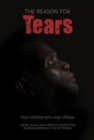 The Reason for Tears : A Memoir - Book