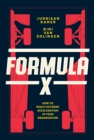 Formula X : How to Reach Extreme Acceleration in Your Organization - eBook
