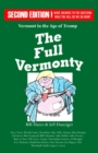 The Full Vermonty : Vermont in the Age of Trump - Book
