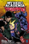 My Hero Academia: Vigilantes, Vol. 1 - Book