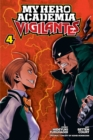 My Hero Academia: Vigilantes, Vol. 4 - Book