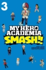 My Hero Academia: Smash!!, Vol. 3 - Book