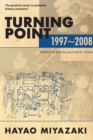 Turning Point: 1997-2008 - Book