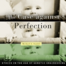 The Case Against Perfection - eAudiobook