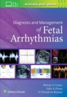 Diagnosis and Management of Fetal Arrhythmias - Book