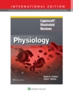 Lippincott (R) Illustrated Reviews: Physiology - Book
