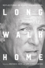 Long Walk Home : Reflections on Bruce Springsteen - eBook