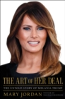 The Art of Her Deal : The Untold Story of Melania Trump - Book